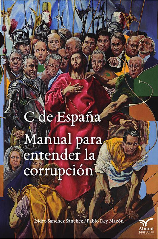La corrupción llega a la programación de la RACAL con la presentación del libro C de España