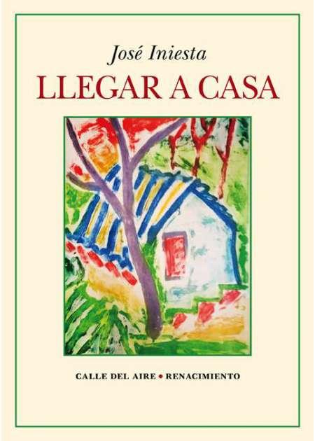 José Iniesta presenta en la RACAL su poemario Llegar a casa