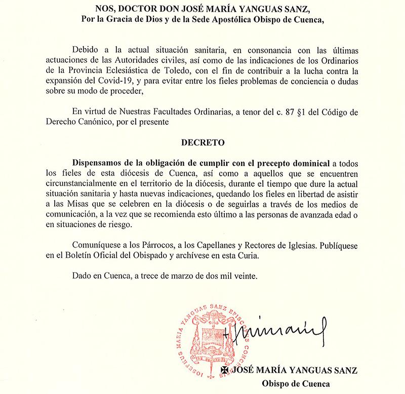 El obispo de Cuenca dispensa a los fieles de la Diócesis y a cuantos se encuentran en ella del precepto de asistir a la Santa Misa