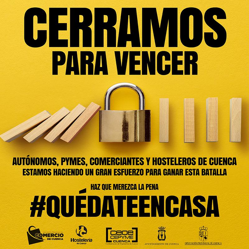 """La Asociación de Comercio de Cuenca y HC Hostelería lanzan la campaña """"Cerramos para vencer"""" pidiendo a los conquenses que se queden en casa"""
