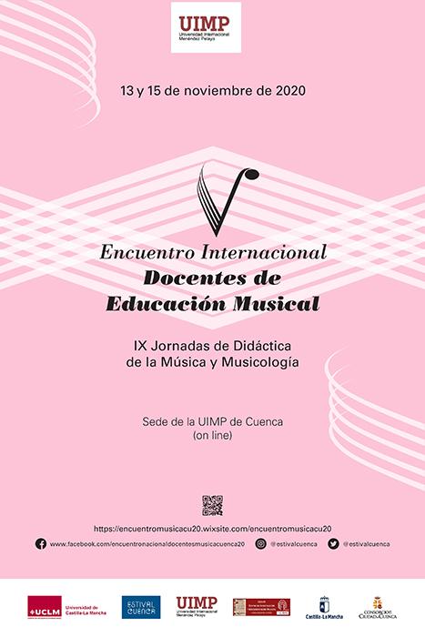 La sede de la UIMP de Cuenca acoge el Encuentro Internacional de Docentes de Música entre el viernes 13 y el domingo 15 de noviembre de 2020