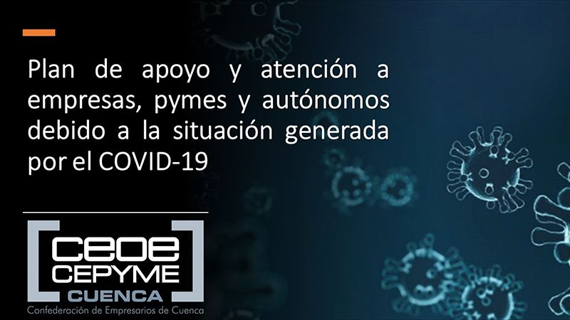 CEOE-Cepyme Cuenca asesora a sus empresas sobre el decreto que prorroga los ERTES
