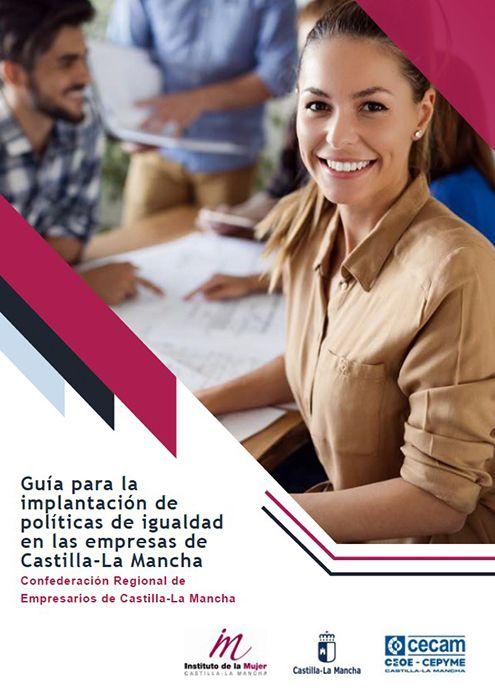 """CECAM publica una """"Guía para la implantación de políticas de igualdad en las empresas de Castilla-La Mancha"""""""