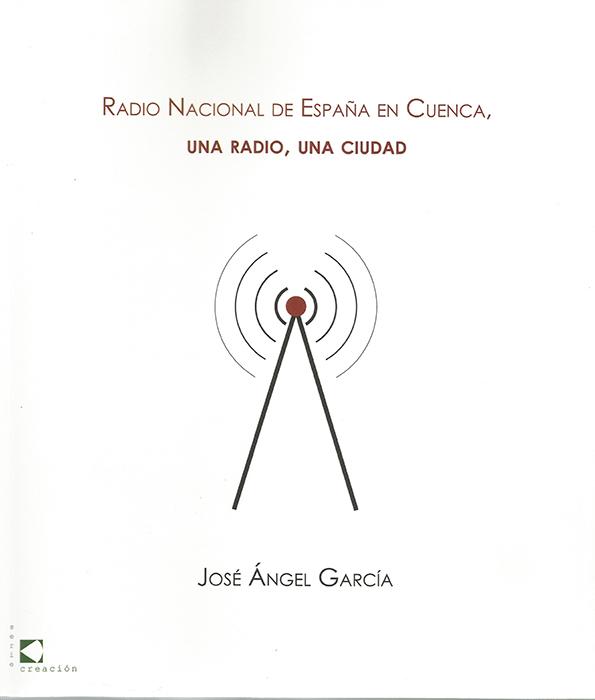 La historia de Radio Nacional de España en Cuenca en una nueva publicación de la RACAL