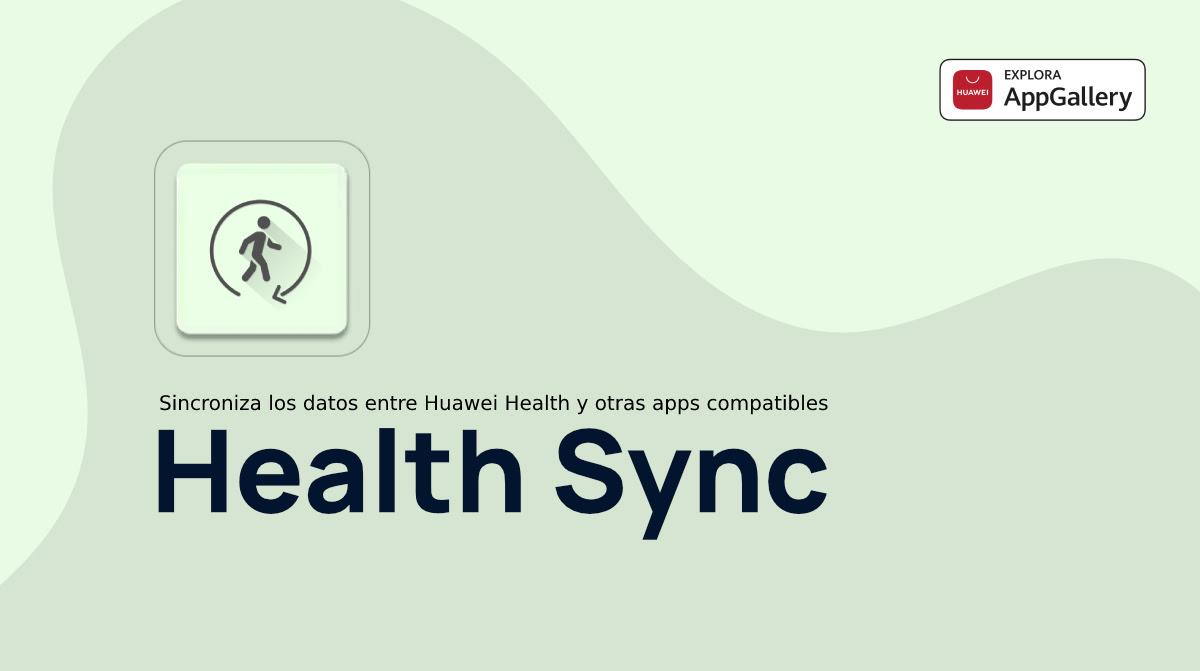 Los usuarios de AppGallery ya pueden sincronizar sus datos de salud desde cualquier wearable gracias a la incorporación de Health Sync