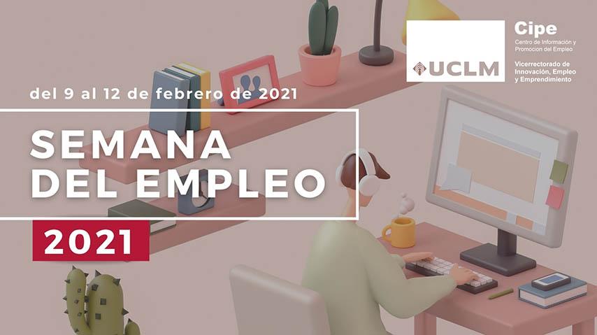 La UCLM celebra del 9 al 12 de febrero una nueva edición de su Semana del Empleo con todas las actividades en línea