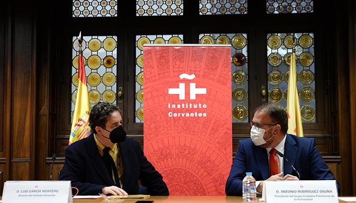 El Grupo de Ciudades Patrimonio y el Instituto Cervantes renuevan su alianza estratégica para la promoción internacional de la cultura
