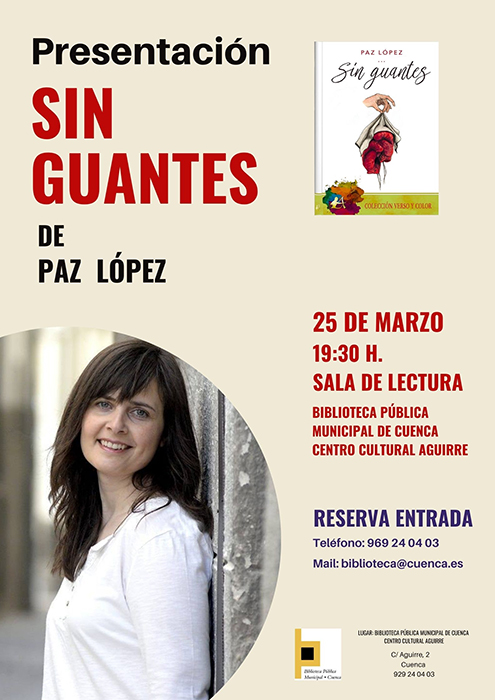 La autora conquense Paz López presenta en la biblioteca municipal su poemario Sin guantes
