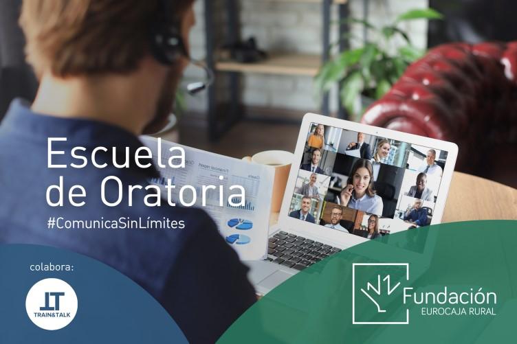 La 'Escuela de Oratoria' de la Fundación Eurocaja Rural abre de nuevo sus puertas con los mejores formadores del mundo y adaptada a la comunicación online