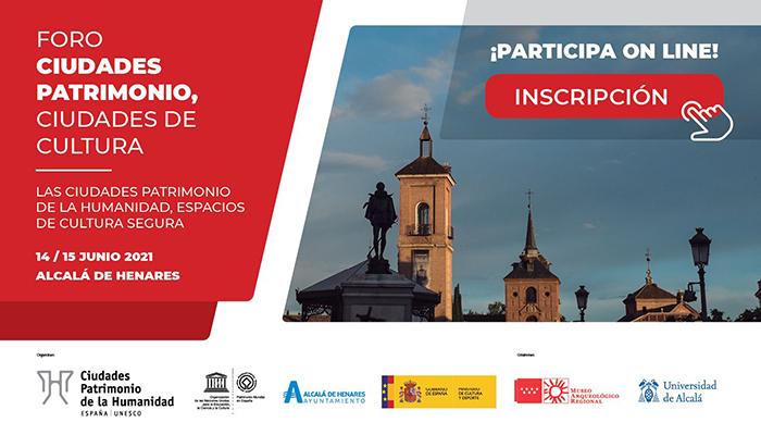 El Foro 'Ciudades Patrimonio, Ciudades de Cultura' se celebra los días 14 y 15 de junio en Alcalá de Henares
