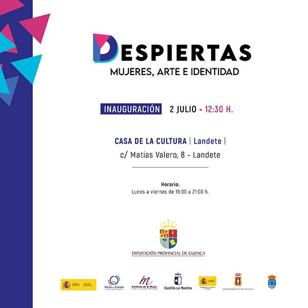 Junta, Diputación Provincial de Cuenca y Subdelegación del Gobierno de España llevan a Landete la muestra ´Despiertas. Mujeres, arte e identidad´
