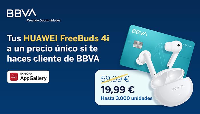 HUAWEI AppGallery y BBVA reembolsarán 40 euros a nuevos clientes de BBVA que adquieran HUAWEI FreeBuds 4i