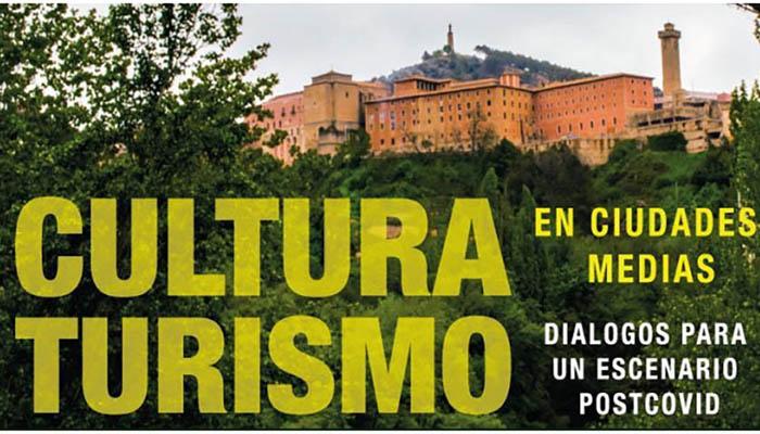 La UCLM acogerá en Cuenca las jornadas 'Cultura y turismo en ciudades medias. Diálogos para un escenario postcovid'