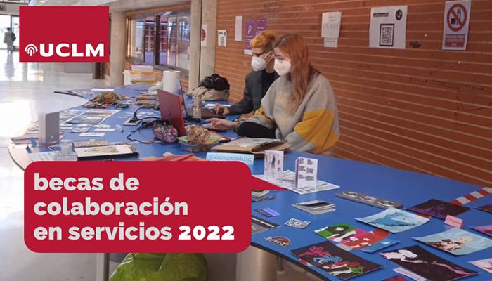 Los estudiantes de grado y máster de la UCLM ya pueden solicitar las becas de colaboración en servicios